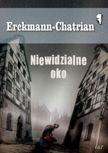 Okładka książki Niewidzialne oko Erckmann-Chatrian