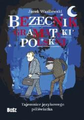 Okładka książki Bezecnik gramatyki polskiej