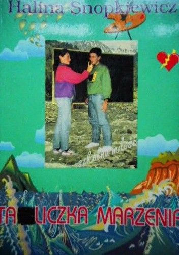 Okładka książki Tabliczka marzenia Halina Snopkiewicz