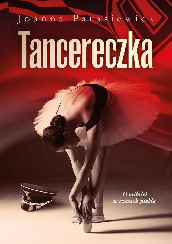 Okładka książki Tancereczka Joanna Parasiewicz