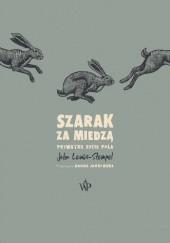 Okładka książki Szarak za miedzą. Prywatne życie pola