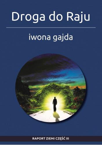 Okładka książki Droga do Raju Iwona Gajda