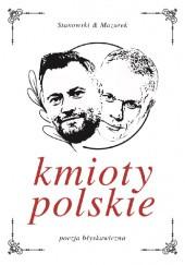 Okładka książki Kmioty polskie