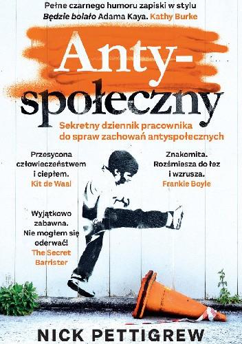 Okładka książki Antyspołeczny Nick Pettigrew