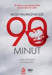 Okładka książki Moje najważniejsze 90 minut