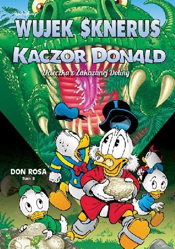 Okładka książki Ucieczka z Zakazanej Doliny Don Rosa