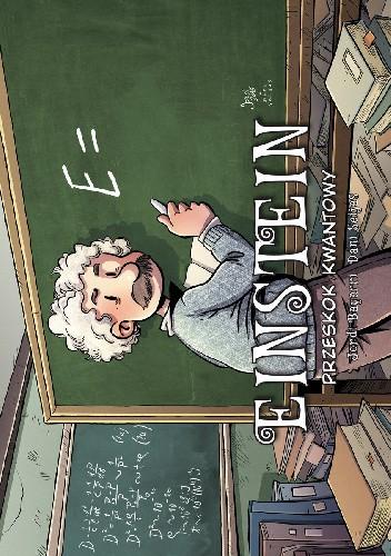 Okładka książki Einstein. Przeskok kwantowy Jordi Bayarri