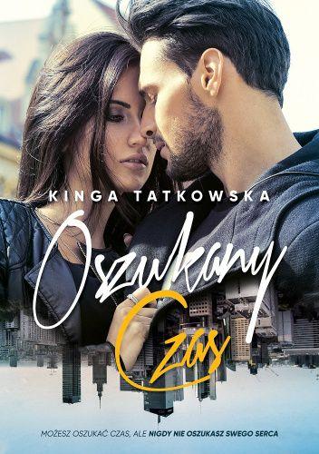 Okładka książki Oszukany czas Kinga Tatkowska