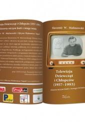 Okładka książki Telewizja Dziewcząt i Chłopców (1957–1993). Historia niczym baśń z innego świata