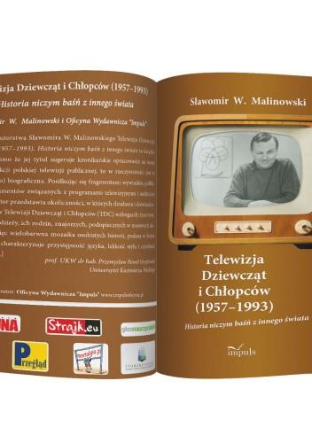 Okładka książki Telewizja Dziewcząt i Chłopców (1957–1993). Historia niczym baśń z innego świata Sławomir W. Malinowski