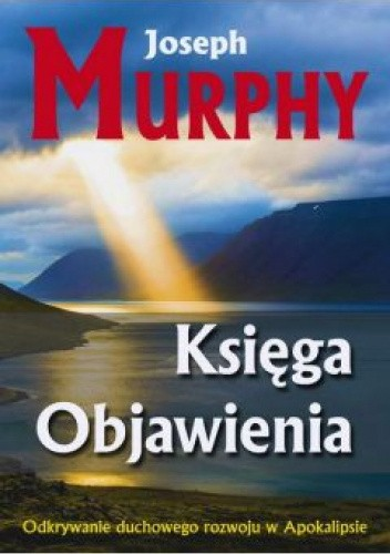 Okładka książki Ksiega Objawienia Joseph Murphy