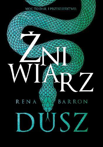Okładka książki Żniwiarz dusz Rena Barron
