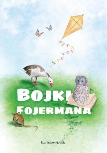 Okładka książki Bojki Fojermana Stanisław Neblik