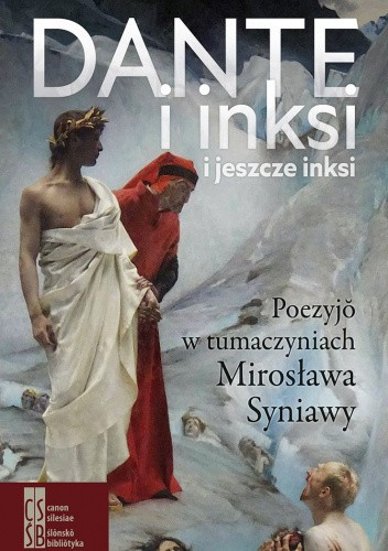 Okładka książki Dante i inksi, i jeszcze inksi Mirosław Syniawa