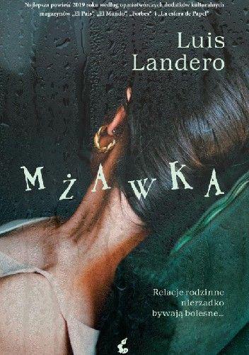 Okładka książki Mżawka Luis Landero