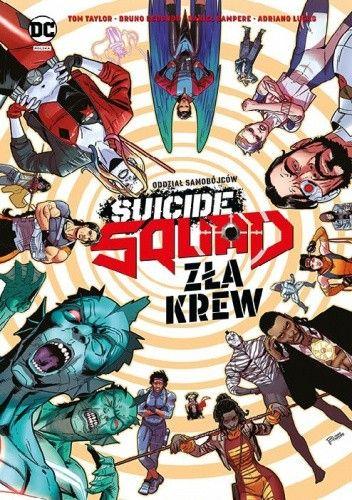 Okładka książki Suicide Squad: Zła krew Bruno Redondo,Daniel Sampere,Tom Taylor