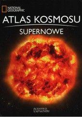 Okładka książki Atlas kosmosu. Supernowe