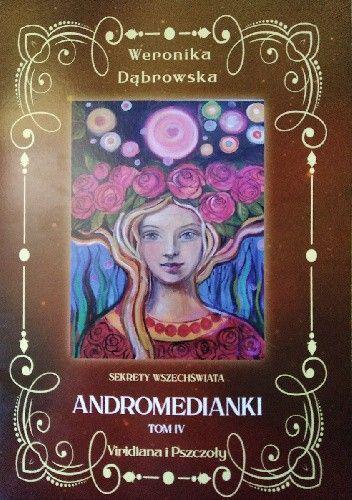 Okładka książki Andromedianki -Viridiana i Pszczoły Weronika Dąbrowska