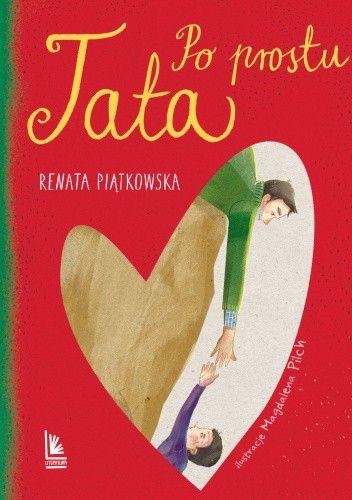 Okładka książki Po prostu Tata Renata Piątkowska