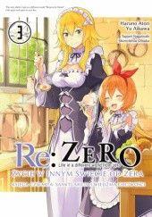 Okładka książki Re:Zero – Życie w innym świecie od zera – Księga czwarta: Sanktuarium i Wiedźma Chciwości #3