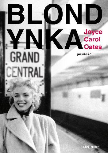 Okładka książki Blondynka Joyce Carol Oates