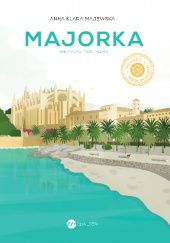 Okładka książki Majorka. Nie tylko pod palmą