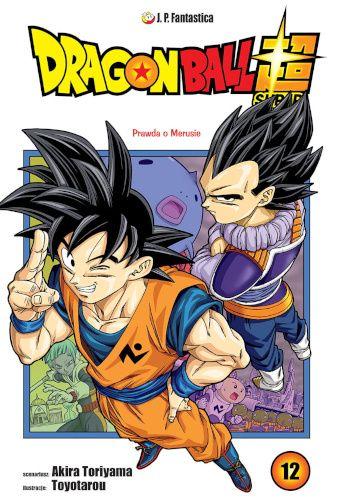 Okładka książki Dragon Ball Super #12: Prawda o Merusie Akira Toriyama,Toyotarou