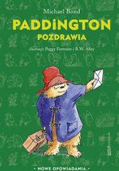 Okładka książki Paddington pozdrawia