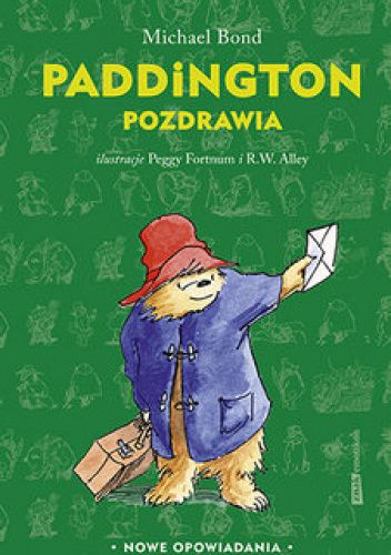 Okładka książki Paddington pozdrawia Michael Bond