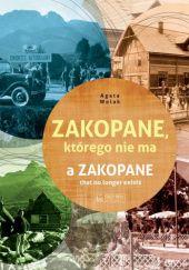 Okładka książki Zakopane, którego nie ma.