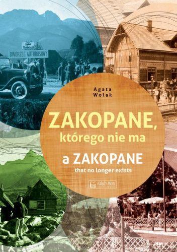 Okładka książki Zakopane, którego nie ma. Agata Wolak