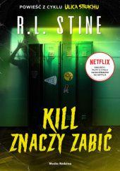 Okładka książki Kill znaczy zabić