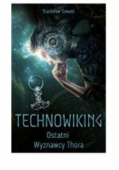 Okładka książki Technowiking - Ostatni Wyznawcy Thora