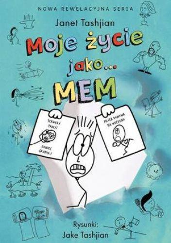 Okładka książki Moje życie jako... mem Janet Tashjian