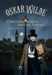 Okładka książki Zbrodnia lorda Artura Saville i inne nowele