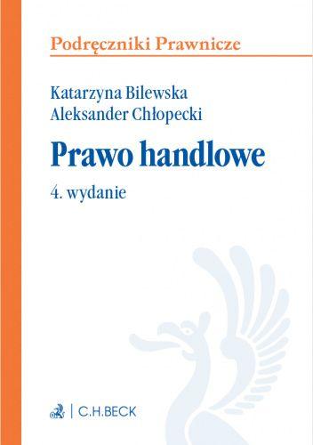Okładka książki Prawo handlowe Aleksander Chłopecki,Bilewska Katarzyna