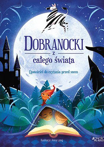 Okładka książki Dobranocki z całego świata praca zbiorowa