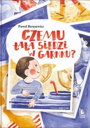 Okładka książki Czemu tata siedzi w garnku Paweł Beręsewicz