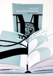 Okładka książki Ocalić od zapomnienia