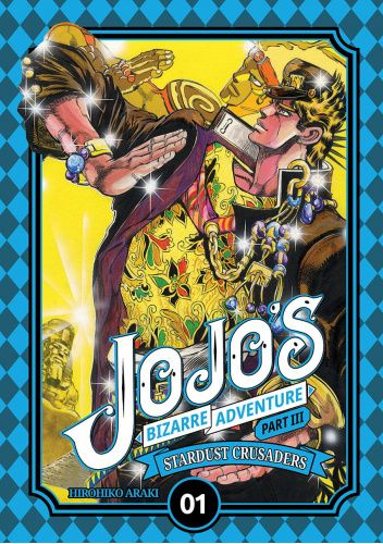 Okładka książki JoJo's Bizarre Adventure: Part 3 - Stardust Crusaders, Tom 1 Hirohiko Araki