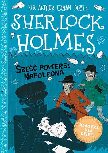 Okładka książki Sześć popiersi Napoleona Arthur Conan Doyle