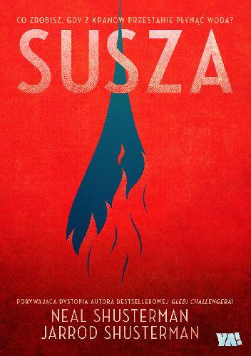 Okładka książki Susza Jarrod Shusterman,Neal Shusterman