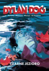 Okładka książki Dylan Dog: Czarne Jezioro