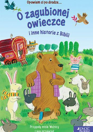Okładka książki O zagubionej owieczce i inne historie z Biblii Avril Rowlands