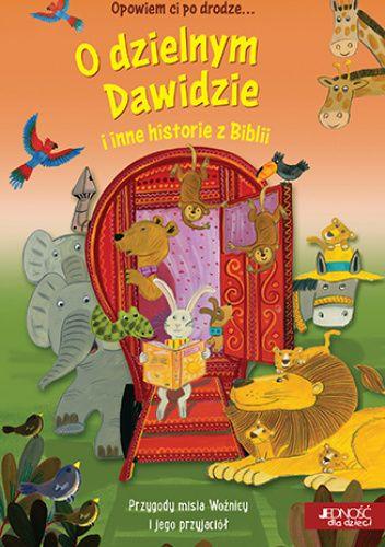 Okładka książki O dzielnym Dawidzie i inne historie z Biblii Avril Rowlands