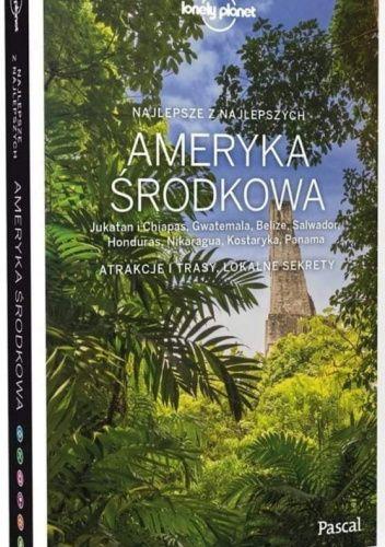 Okładka książki Lonely planet. Ameryka Środkowa. Jukatan praca zbiorowa