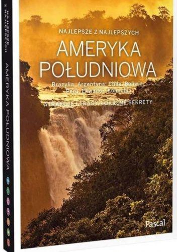 Okładka książki Lonely Planet. Ameryka Południowa praca zbiorowa