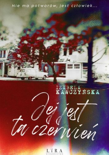 Okładka książki Jej jest ta czerwień Izabela Kawczyńska