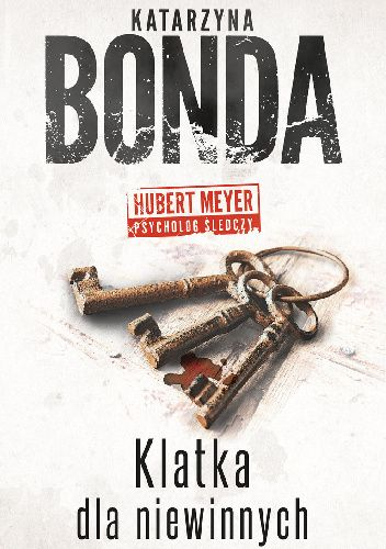 Okładka książki Klatka dla niewinnych Katarzyna Bonda