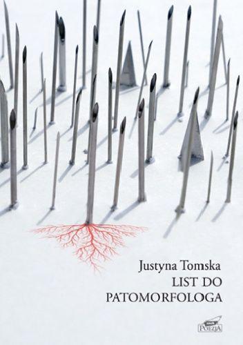 Okładka książki List do patomorfologa Justyna Tomska